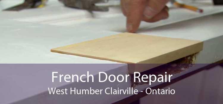 French Door Repair West Humber Clairville - Ontario
