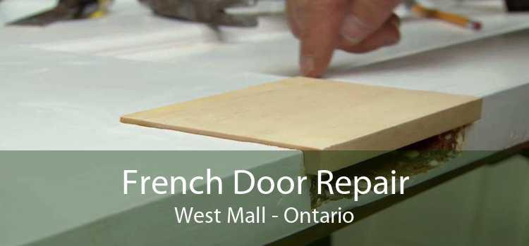French Door Repair West Mall - Ontario