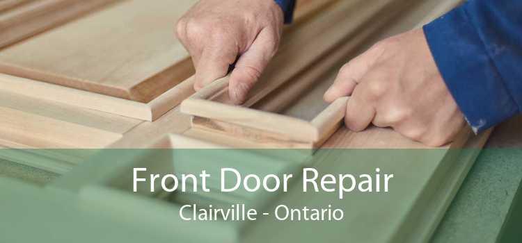Front Door Repair Clairville - Ontario