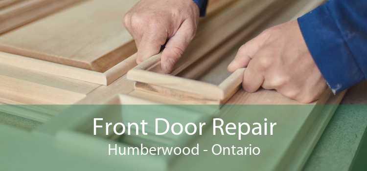 Front Door Repair Humberwood - Ontario