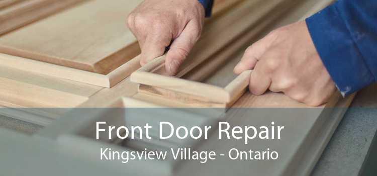 Front Door Repair Kingsview Village - Ontario