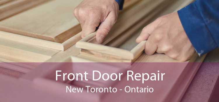 Front Door Repair New Toronto - Ontario