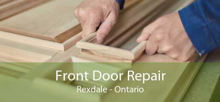 Front Door Repair Rexdale - Ontario