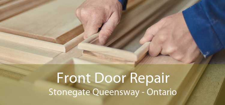 Front Door Repair Stonegate Queensway - Ontario