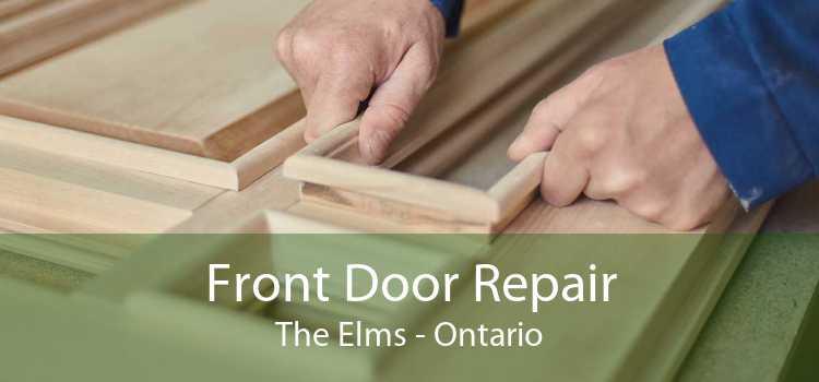 Front Door Repair The Elms - Ontario