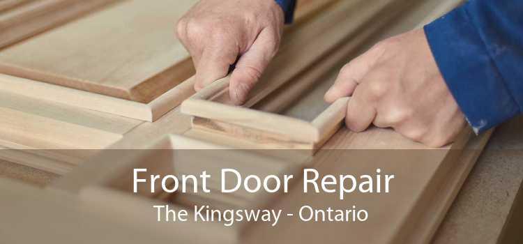 Front Door Repair The Kingsway - Ontario