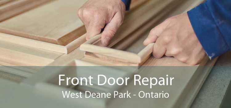 Front Door Repair West Deane Park - Ontario