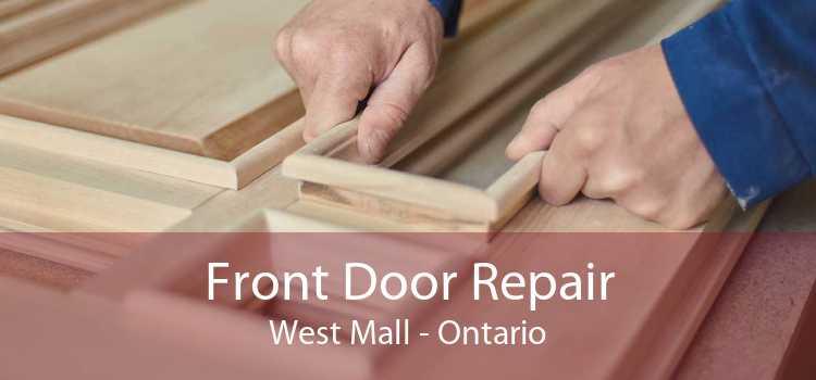 Front Door Repair West Mall - Ontario