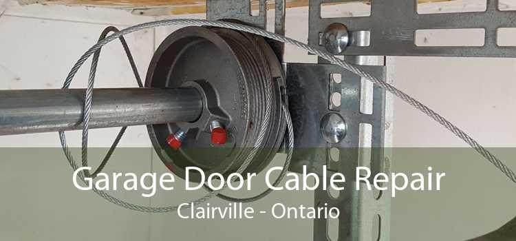 Garage Door Cable Repair Clairville - Ontario