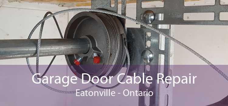 Garage Door Cable Repair Eatonville - Ontario