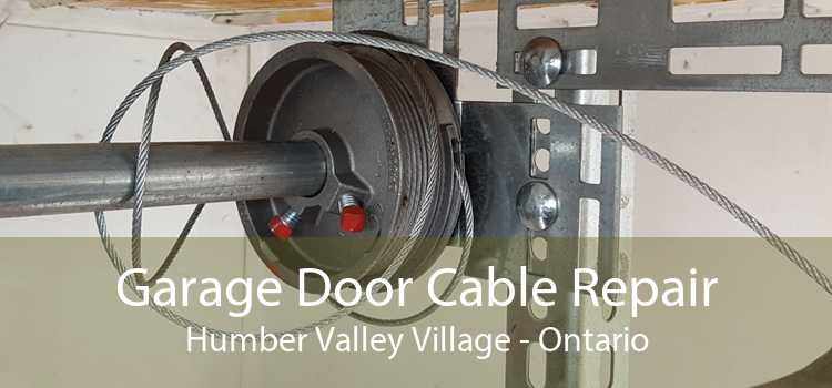 Garage Door Cable Repair Humber Valley Village - Ontario