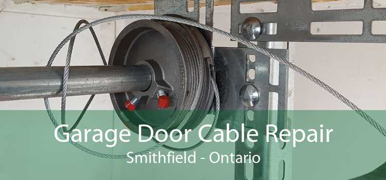 Garage Door Cable Repair Smithfield - Ontario