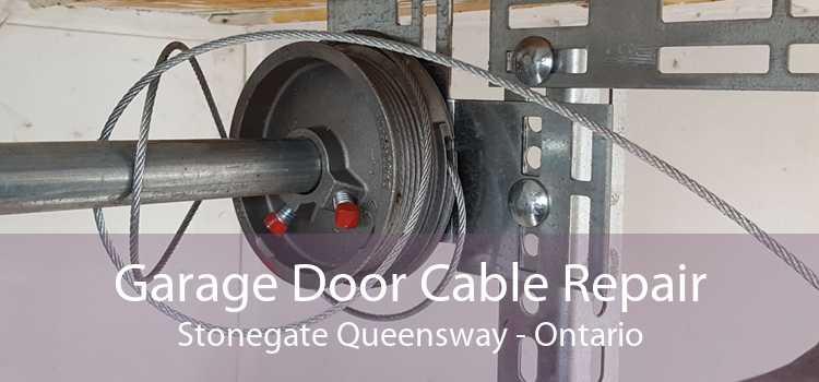 Garage Door Cable Repair Stonegate Queensway - Ontario
