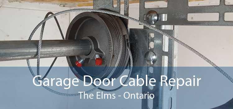Garage Door Cable Repair The Elms - Ontario