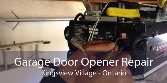 Garage Door Opener Repair Kingsview Village - Ontario
