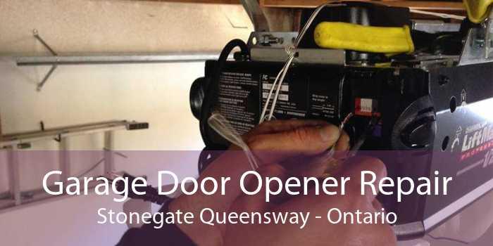 Garage Door Opener Repair Stonegate Queensway - Ontario