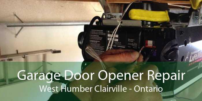Garage Door Opener Repair West Humber Clairville - Ontario