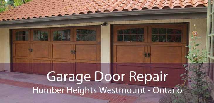 Garage Door Repair Humber Heights Westmount - Ontario