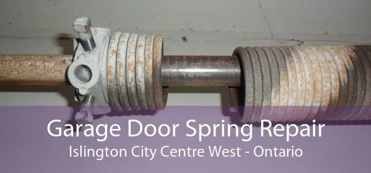 Garage Door Spring Repair Islington City Centre West - Ontario