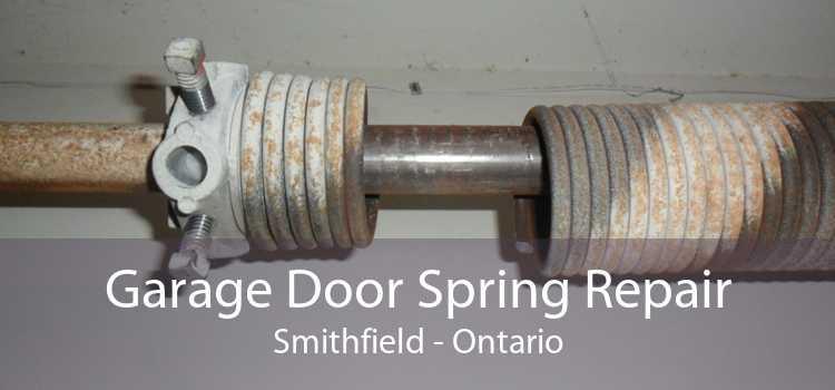 Garage Door Spring Repair Smithfield - Ontario