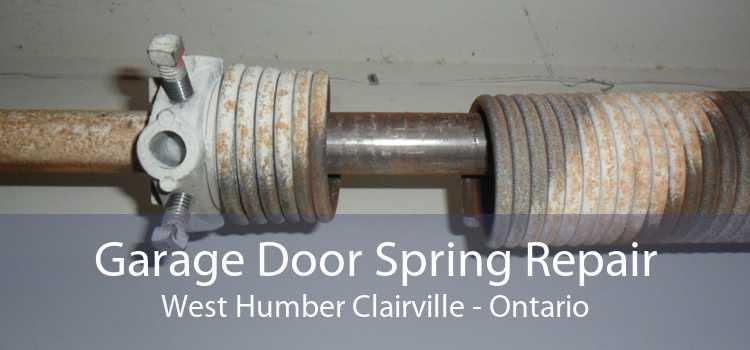 Garage Door Spring Repair West Humber Clairville - Ontario