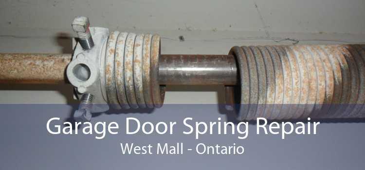 Garage Door Spring Repair West Mall - Ontario