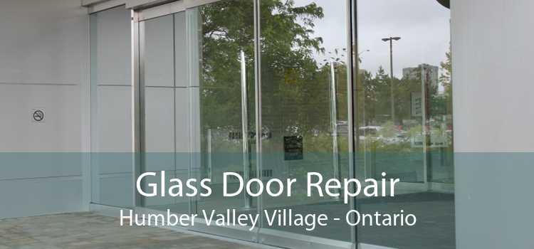 Glass Door Repair Humber Valley Village - Ontario
