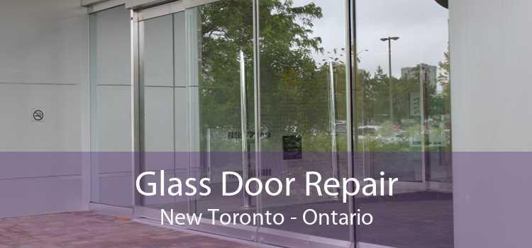 Glass Door Repair New Toronto - Ontario