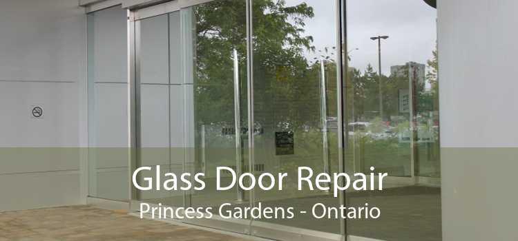 Glass Door Repair Princess Gardens - Ontario