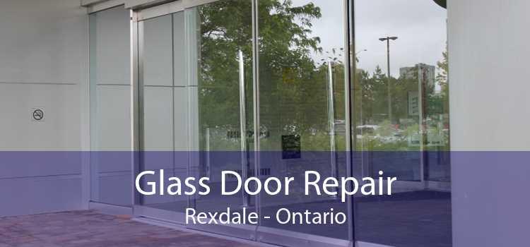 Glass Door Repair Rexdale - Ontario