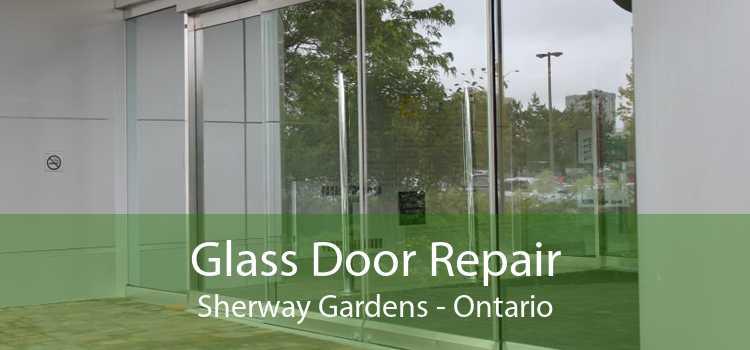 Glass Door Repair Sherway Gardens - Ontario