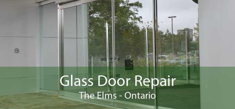 Glass Door Repair The Elms - Ontario