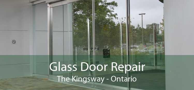 Glass Door Repair The Kingsway - Ontario