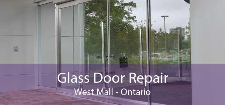 Glass Door Repair West Mall - Ontario