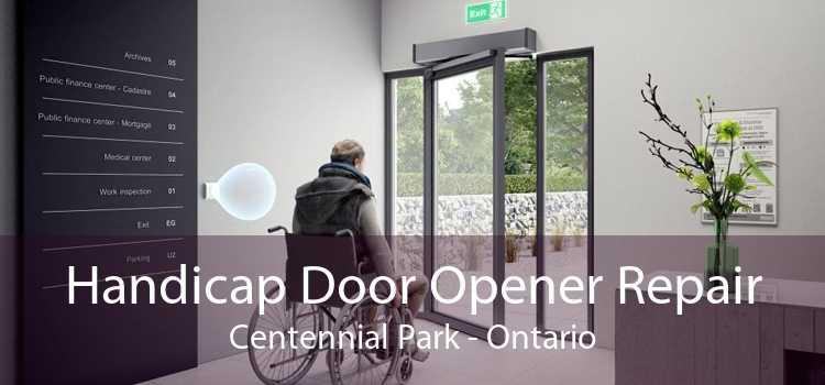 Handicap Door Opener Repair Centennial Park - Ontario