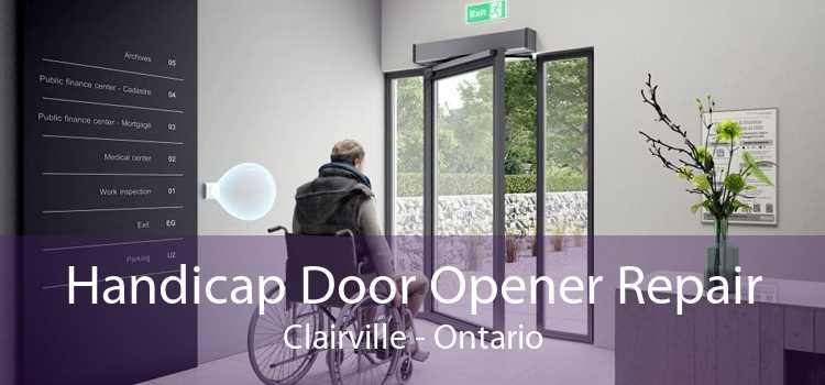 Handicap Door Opener Repair Clairville - Ontario
