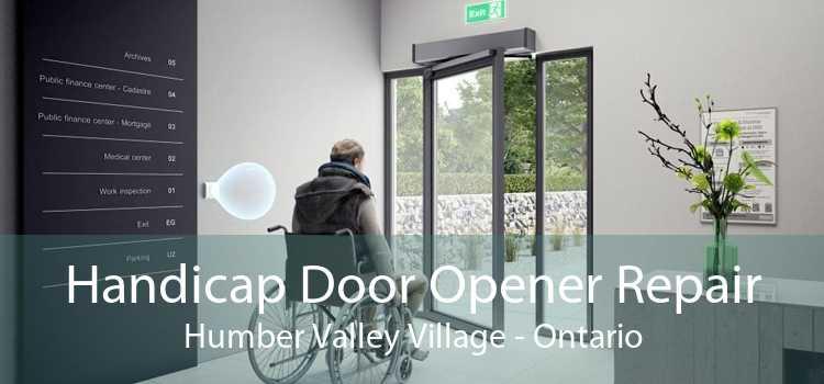 Handicap Door Opener Repair Humber Valley Village - Ontario