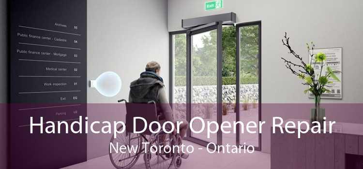 Handicap Door Opener Repair New Toronto - Ontario