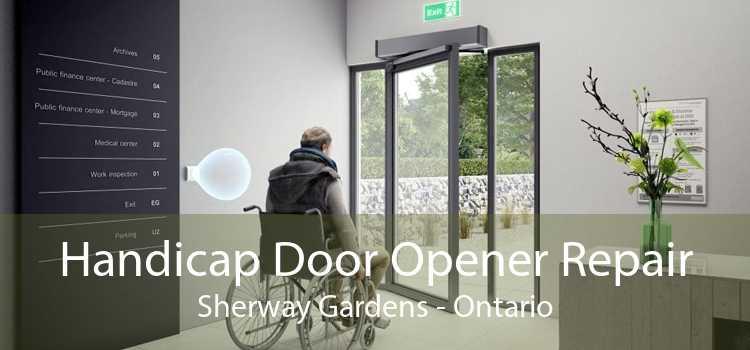 Handicap Door Opener Repair Sherway Gardens - Ontario