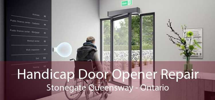 Handicap Door Opener Repair Stonegate Queensway - Ontario