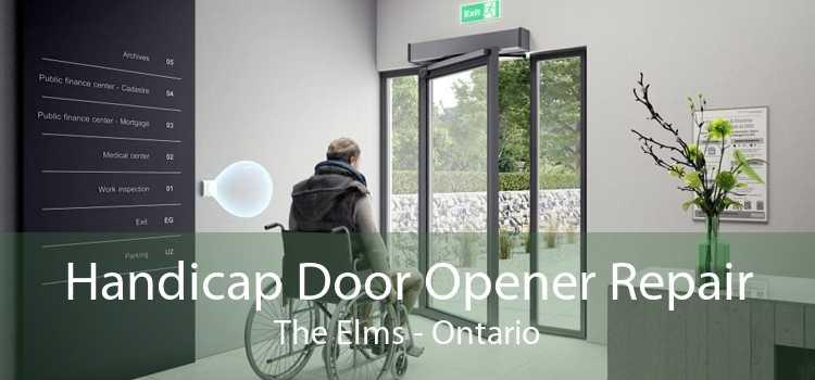 Handicap Door Opener Repair The Elms - Ontario