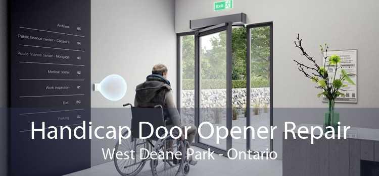 Handicap Door Opener Repair West Deane Park - Ontario