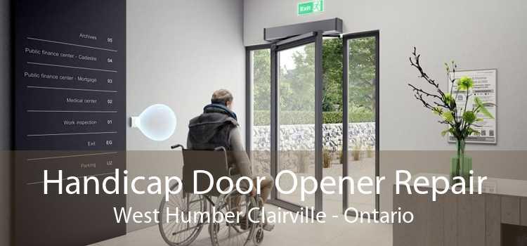 Handicap Door Opener Repair West Humber Clairville - Ontario