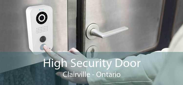 High Security Door Clairville - Ontario