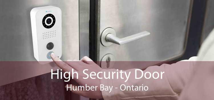 High Security Door Humber Bay - Ontario
