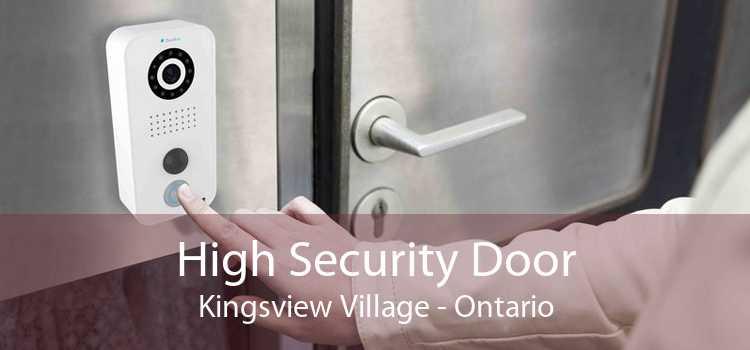 High Security Door Kingsview Village - Ontario