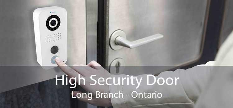 High Security Door Long Branch - Ontario