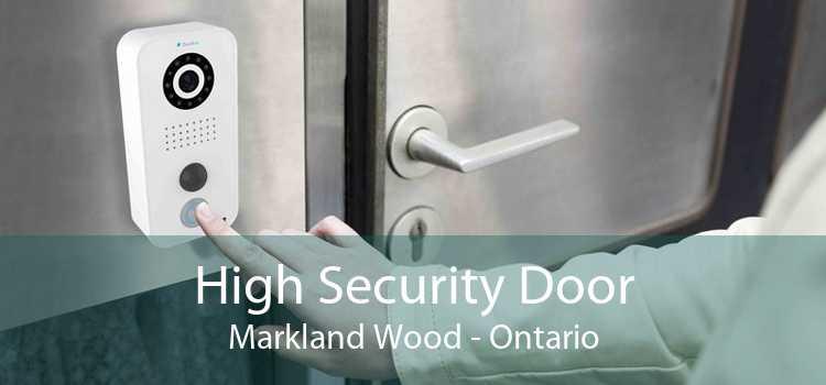 High Security Door Markland Wood - Ontario