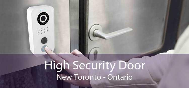 High Security Door New Toronto - Ontario