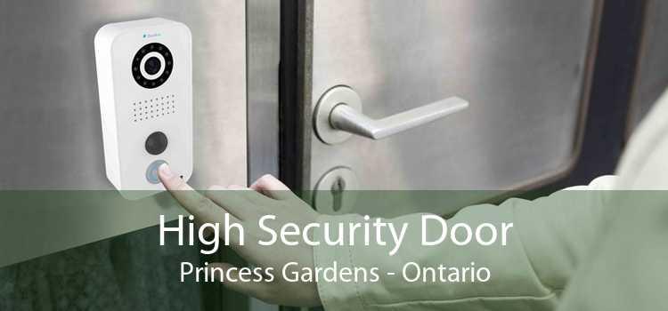 High Security Door Princess Gardens - Ontario